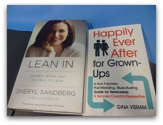 Sheryl Sandberg's book, Lean In and Gina Visram's book Happily Ever After