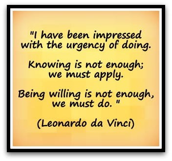 Have been impressed with the urgency of doing knowing is not